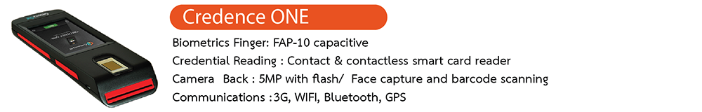 The compact combination of face, fingerprint and smart card reader, makes CredenceONE ideal for mobile biometric verification.